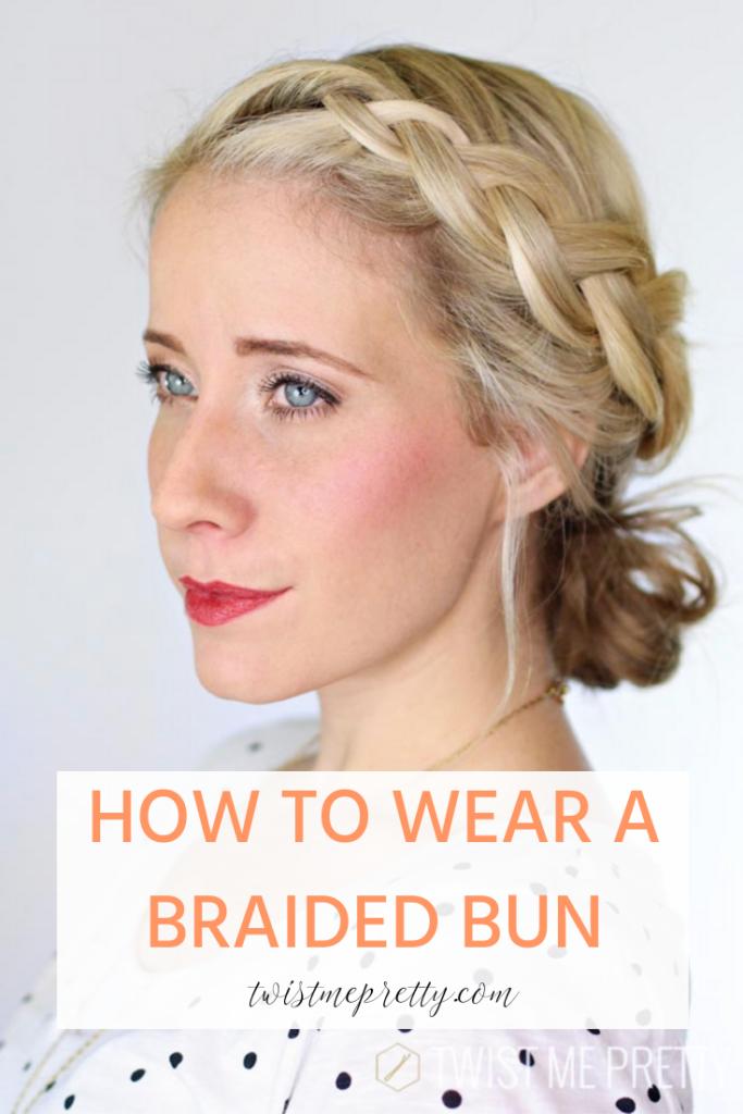 how to wear a braided bun blonde woman with french braids www.twistmepretty.com