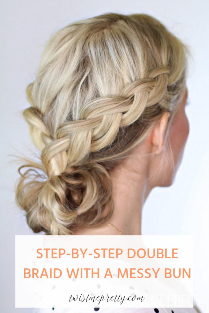 my step by step guide double braided bun Twist me pretty www.twistmepretty.com