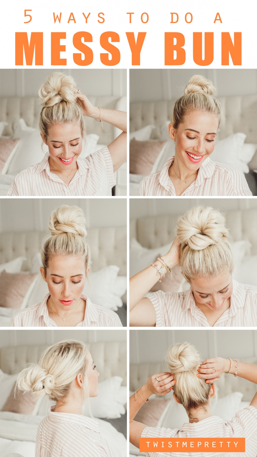 5 ways to do a messy bun tutorial www.twistmepretty.com