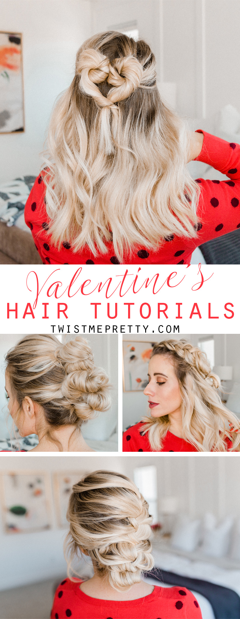 Valentine's Hair Tutorials