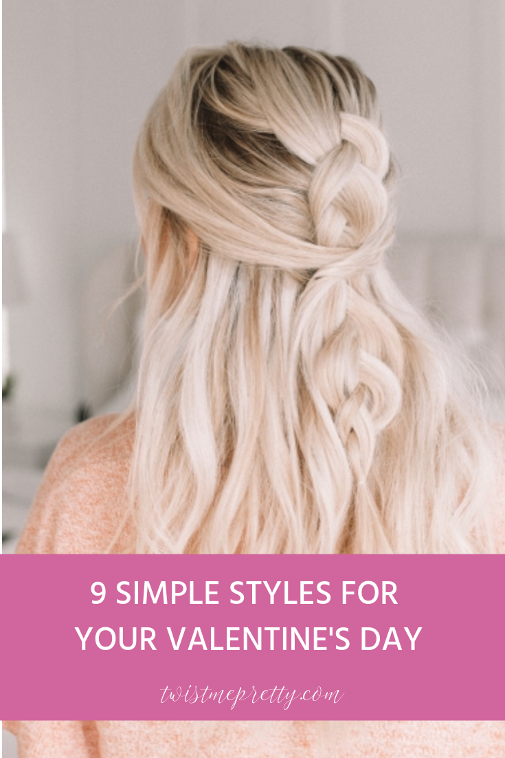 9 Quick Hairstyles for Valentines Day - Style Round-Up with twistmepretty.com