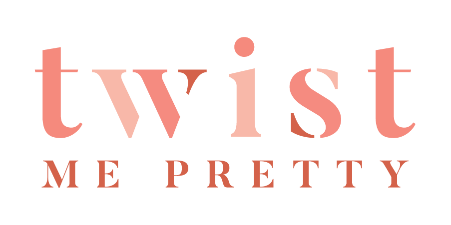 Twist Me Pretty - A beauty & lifestyle blogger  See my tutorials on