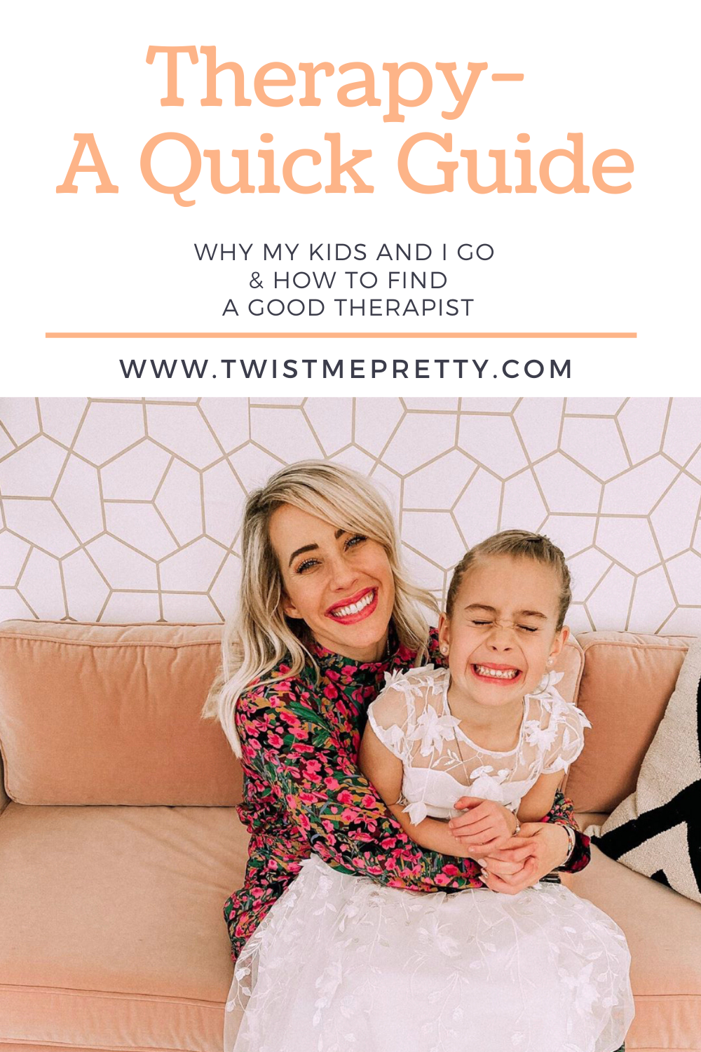 Therapy- A quick guide. Why my kids and I go, & how to find a good therapist. www.TwistMePretty.com