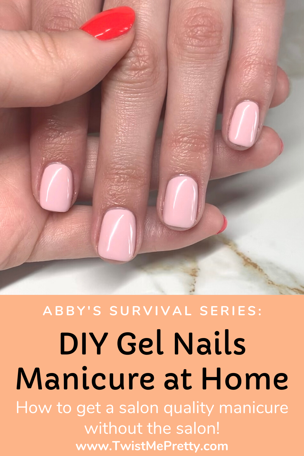 Abby's Survival Series- DIY Gel Nails Manicure at Home. www.TwistMePretty.com