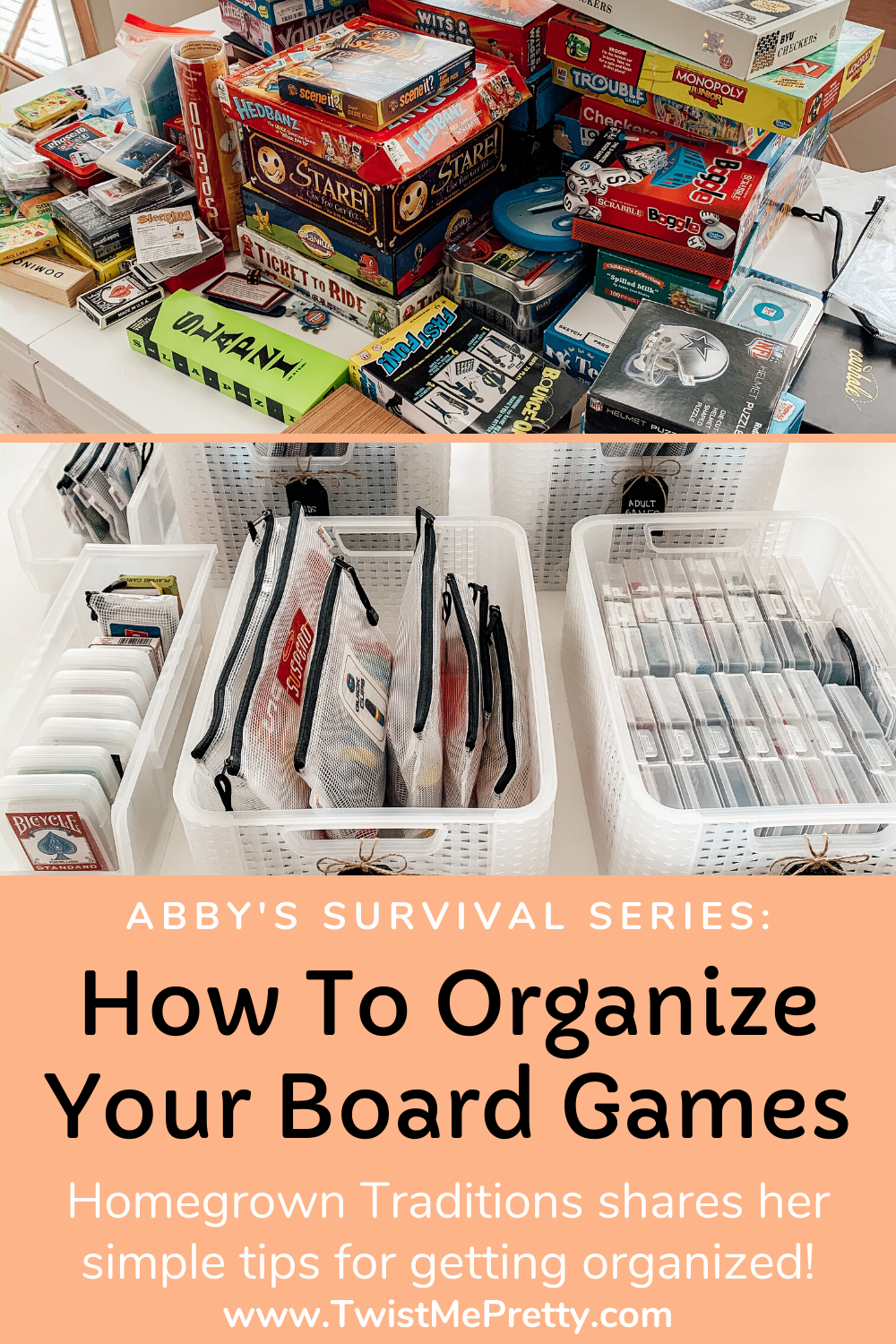 Abby's Survival Series- How to Organize Your Board Games by Homegrown Traditions. www.TwistMePretty.com