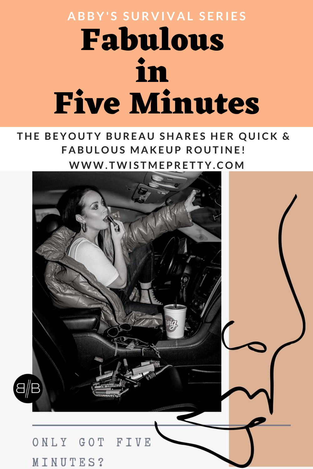 Abby's Survival Series: Fabulous in Five Minutes. The BeYouty Bureau shares her quick and fabulous makeup routine! www.TwistMePretty.com