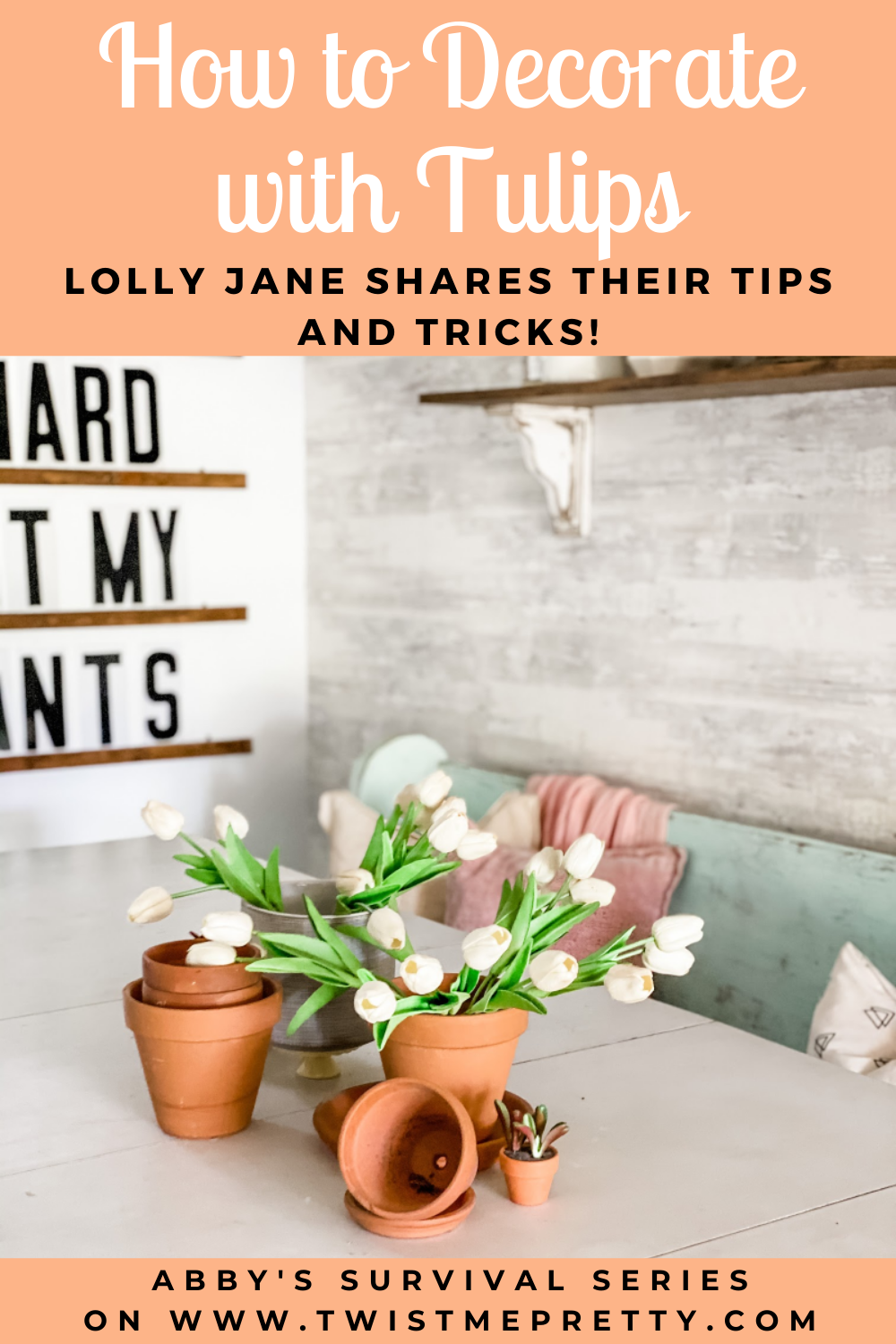 How to Decorate with Tulips from Lolly Jane. www.TwistMePretty.com