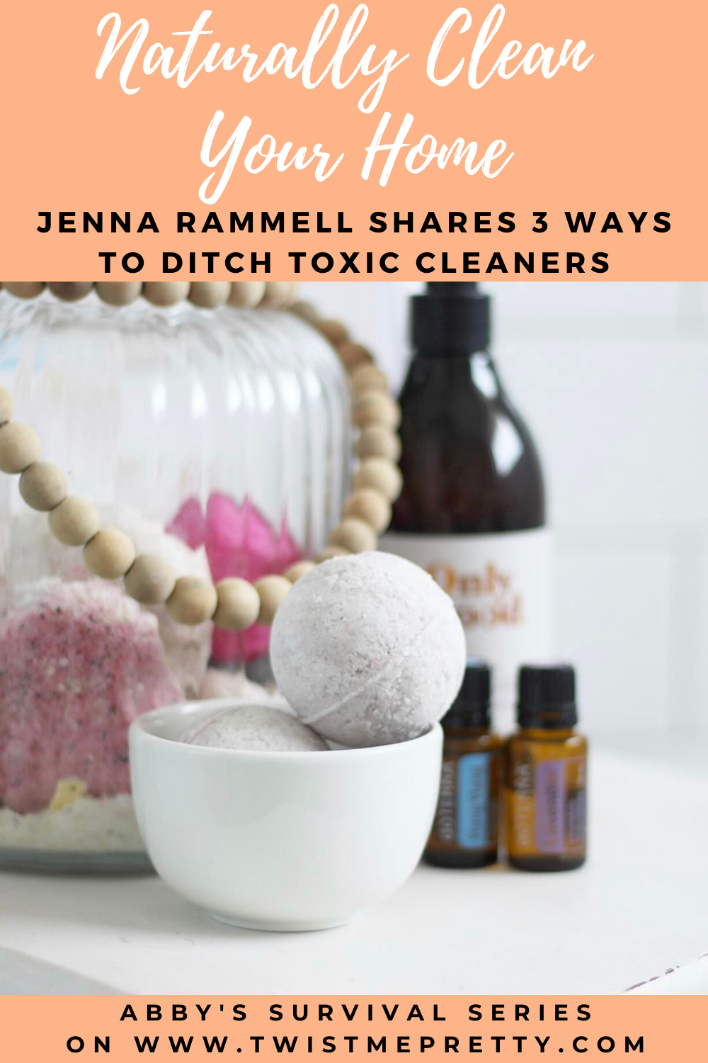 Naturally Clean Your Home. Jenna Rammell shares 3 ways to ditch toxic cleaners. A part of Abby's Survival Series. www.TwistMePretty.com