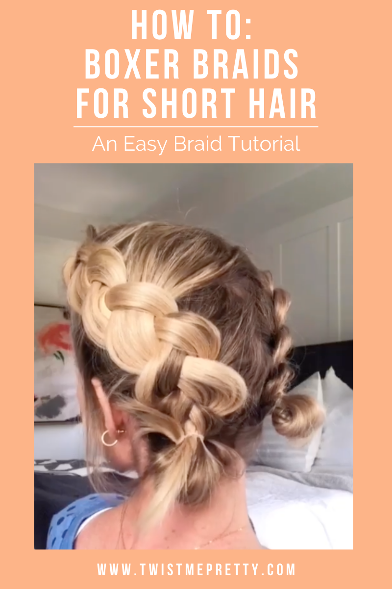 How to: Boxer Braids For Short Hair www.TwistMePretty.com