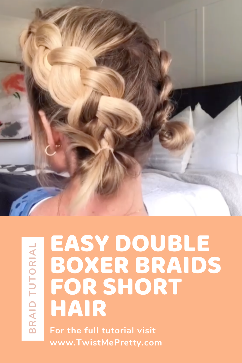 Easy Double Boxer Braids for Short Hair www.TwistMePretty.com