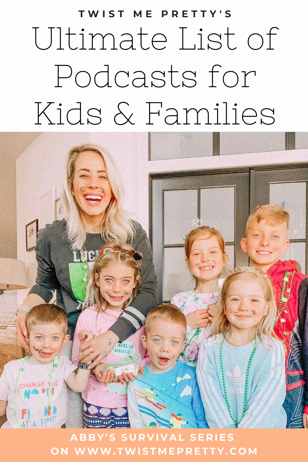 Twist Me Pretty's Ultimate List of Podcasts for Kids and Families - Abby's Survival Series. www.TwistMePretty.com