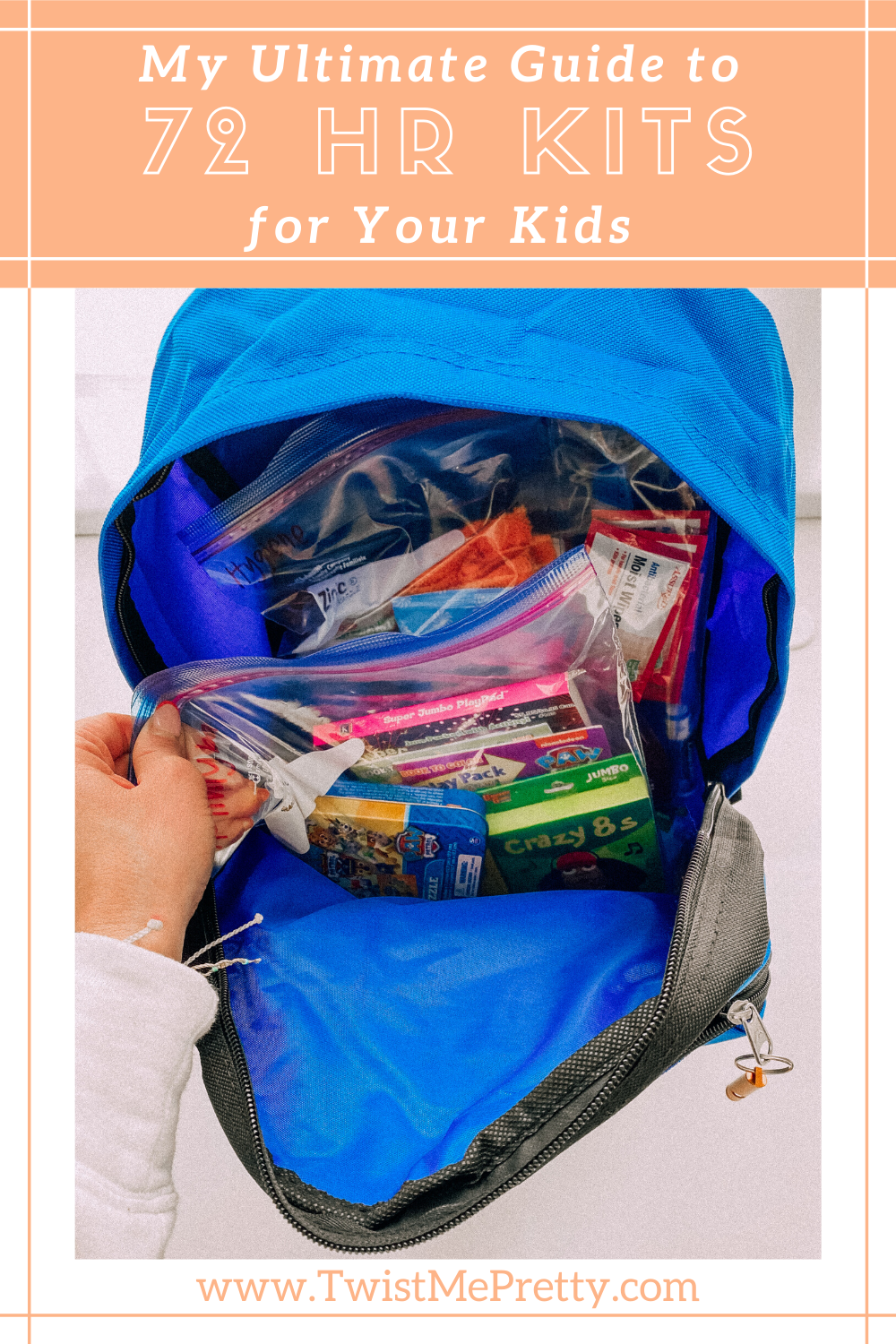 My ultimate guide to 72 hour kits for your kids. www.twistmepretty.com