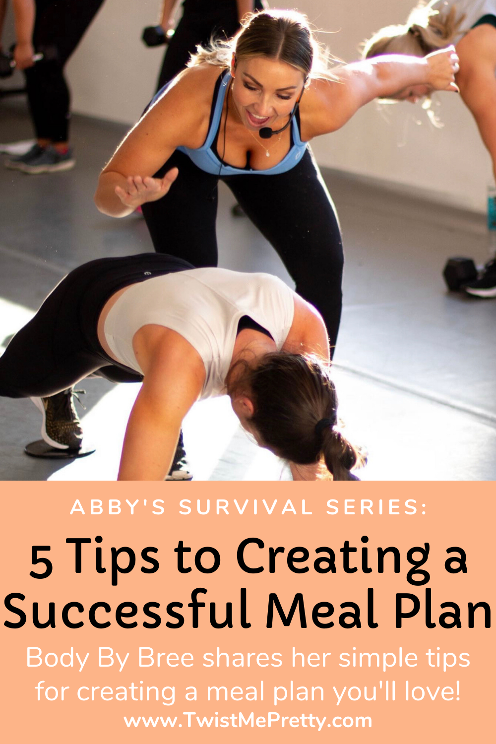 Abby's Survival Series-- 5 Tips to Creating a Successful Meal Plan. www.TwistMePretty.com