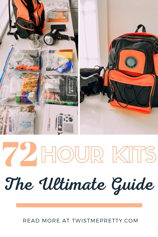 72 hour kits- The Ultimate Guide www.twistmepretty.com