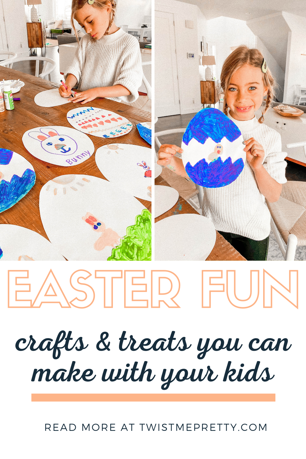 Easter Fun-- crafts and treats you can make with your kids. www.twistmepretty.com