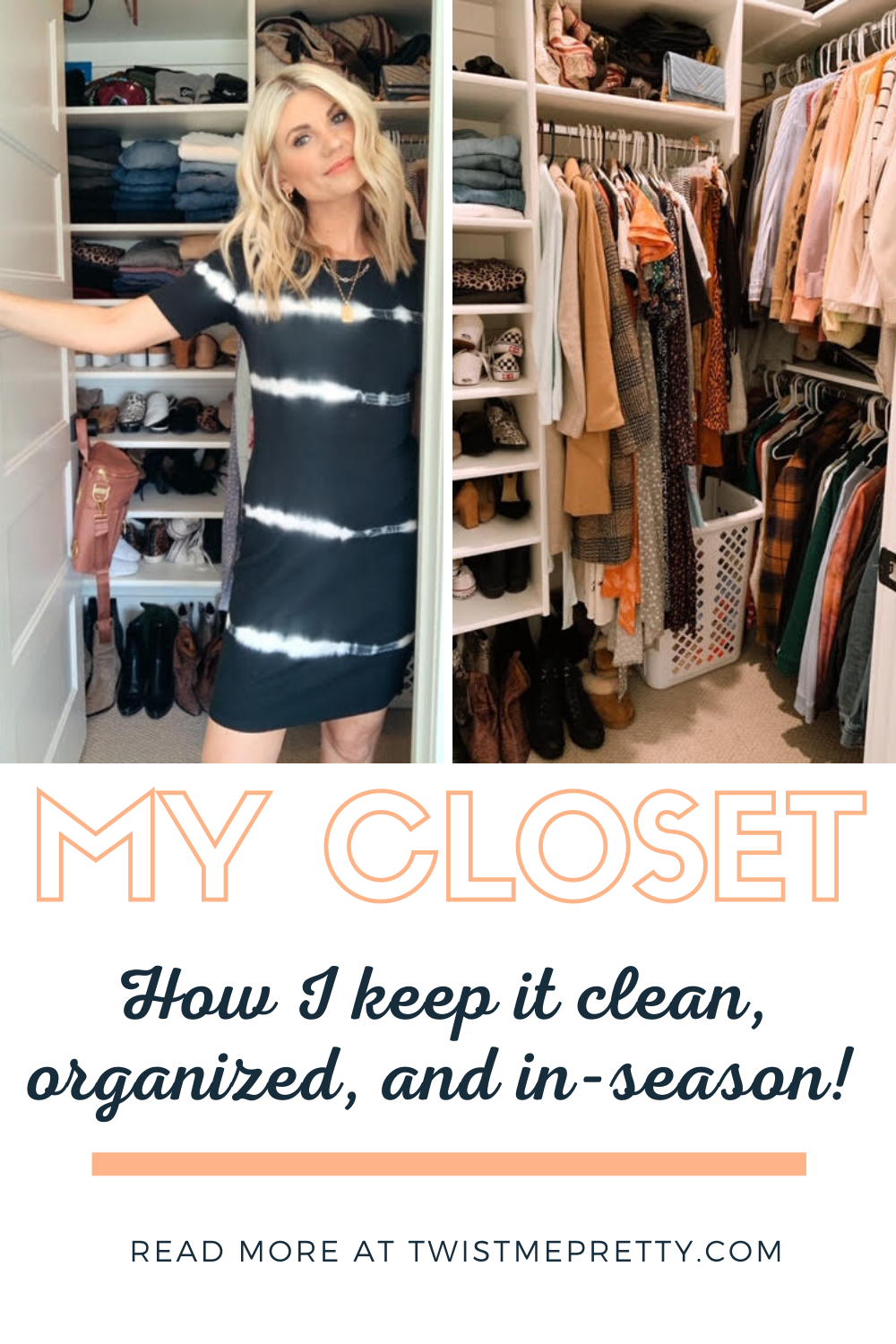 My closet- how I keep it clean, organized, and in-season! www.twistmepretty.com