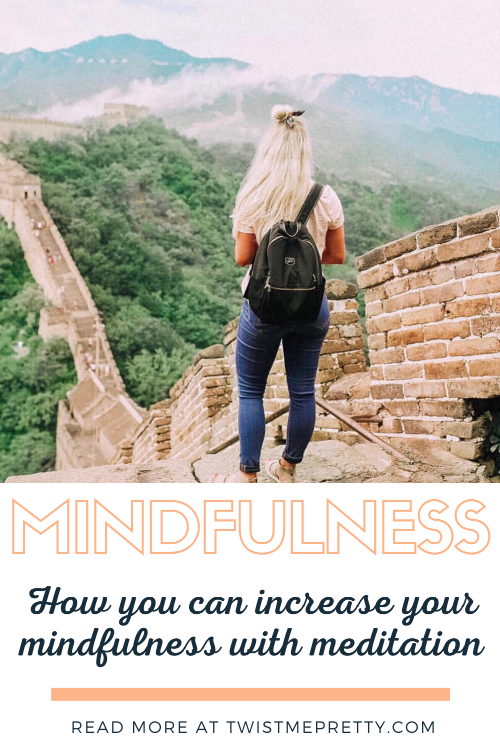 Mindfulness: How you can increase your mindfulness with meditation. www.twistmepretty.com