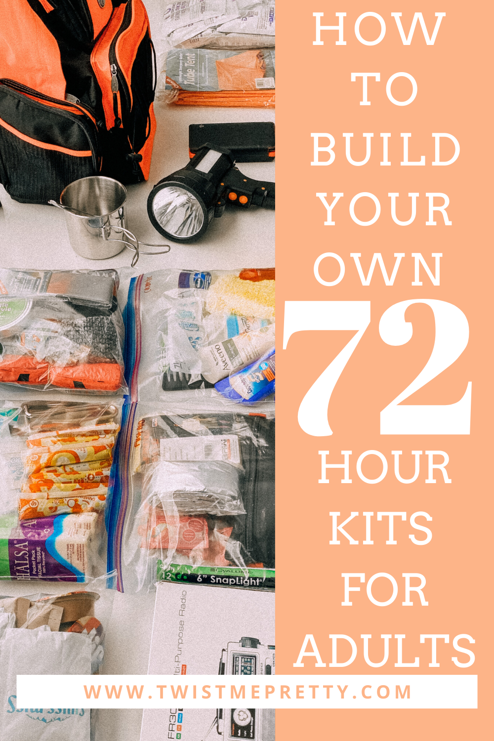 How to build your own 72 hour kits for adults. www.twistmepretty.com