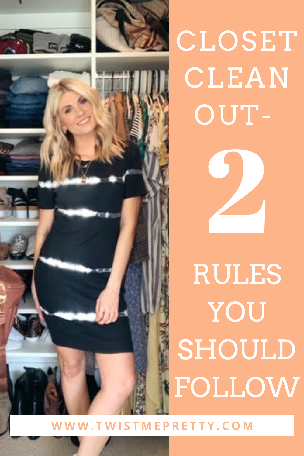 Closet clean out- 2 rules you should follow. www.twistmepretty.com
