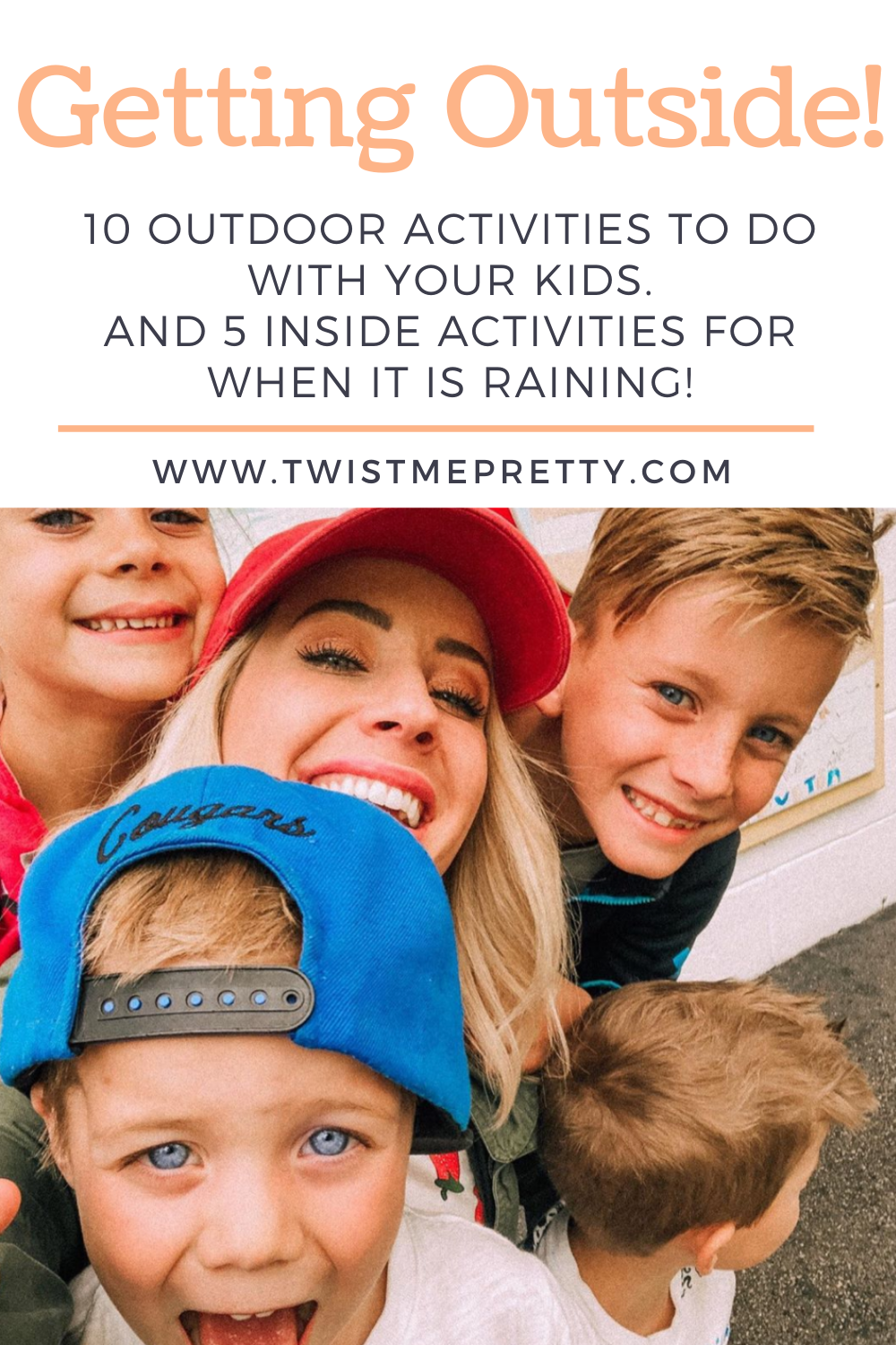 Getting Outside! 10 outdoor activities to do with your kids and 5 inside activities for when it is raining! www.twistmepretty.com