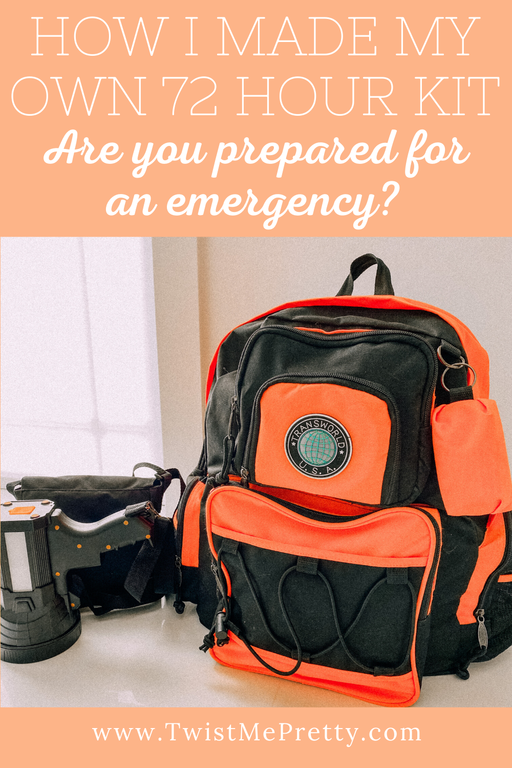 How I made my own 72 hour kit. Are you prepared for an emergency? www.twistmepretty.com