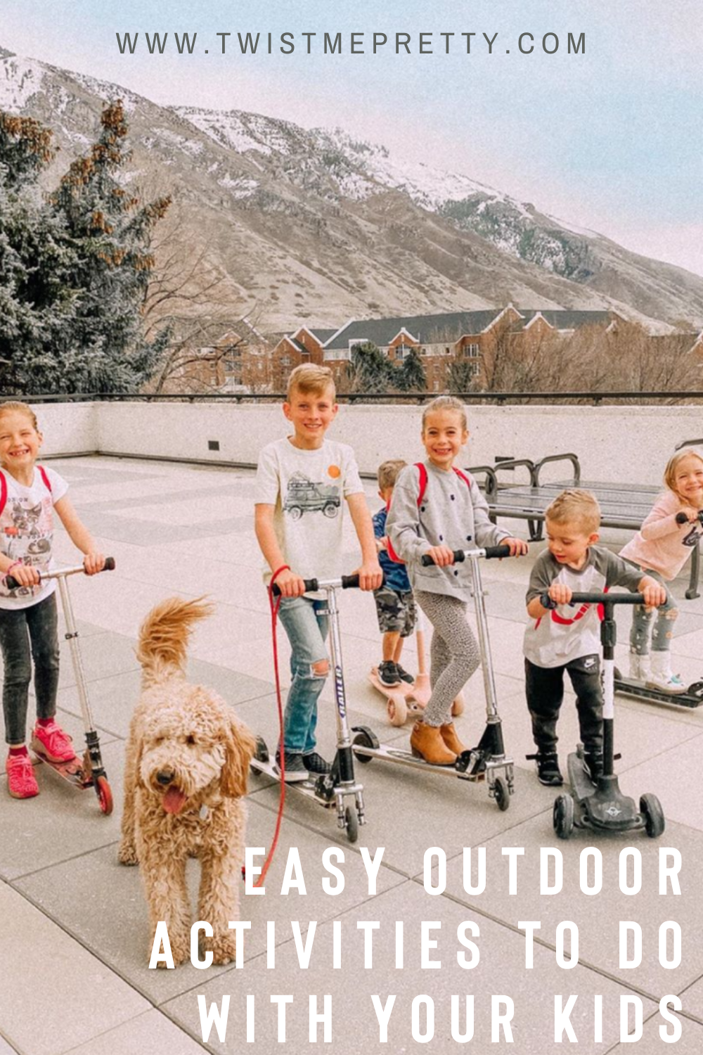 10 Easy outdoor activities to do with your kids. www.twistmepretty.com