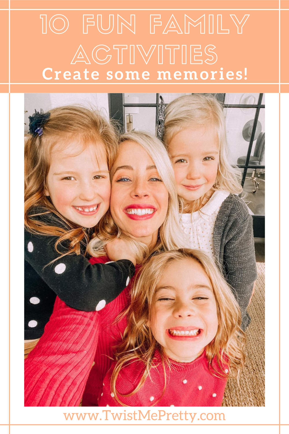 10 Fun Family Activities- Create some memories! www.twistmepretty.com