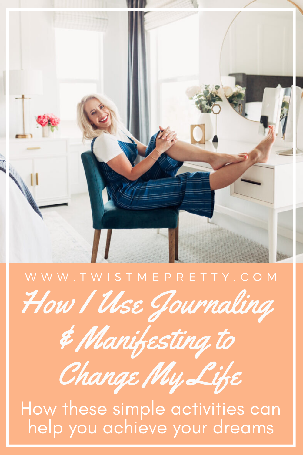 How I use journaling and manifesting to change my life. How these simple activities can help you achieve your dreams. www.twistmepretty.com