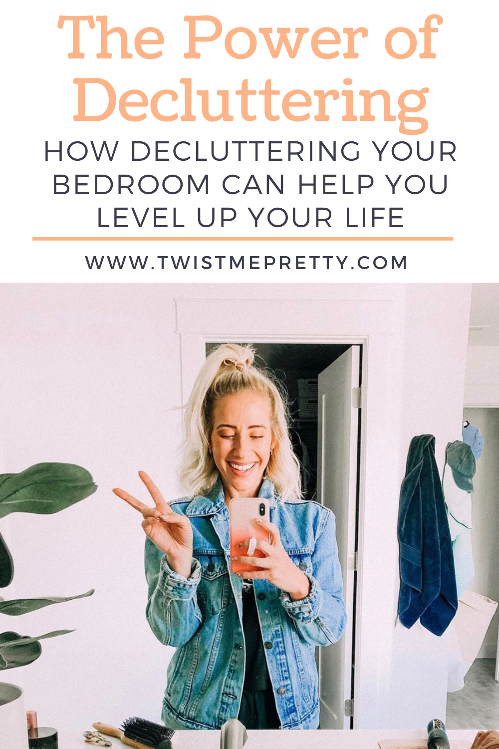 The power of decluttering. How decluttering your bedroom can help you level up your life. www.twistmepretty.com