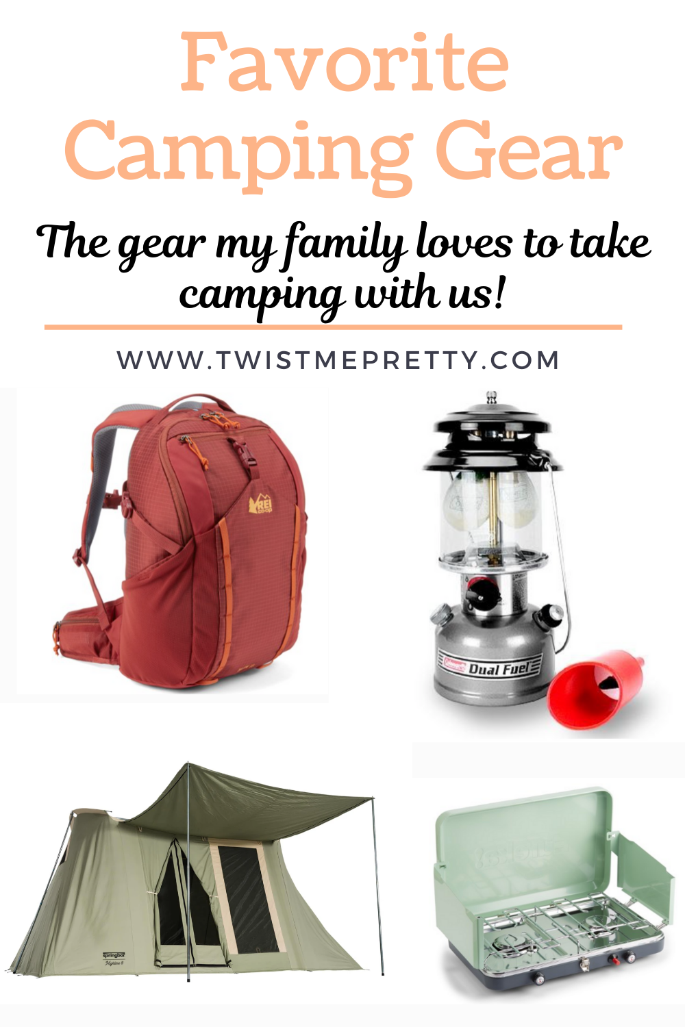 Favorite camping gear. The gear my family loves to take camping with us. www.twistmepretty.com