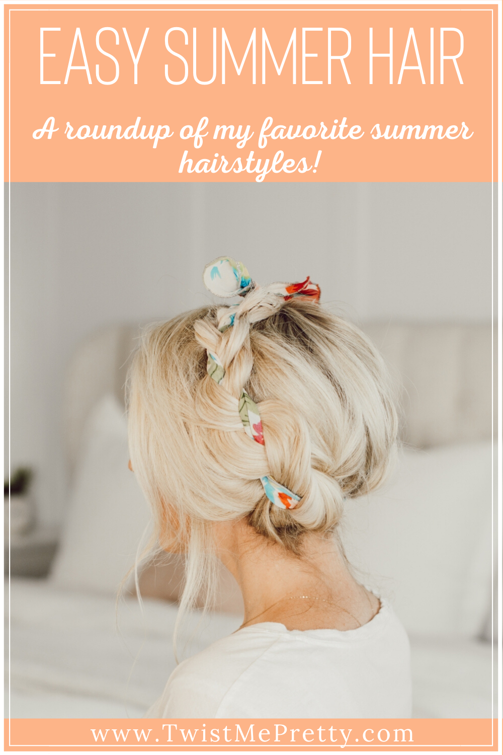 Easy summer hair. A roundup of my favorite summer hairstyles. www.twistmepretty.com