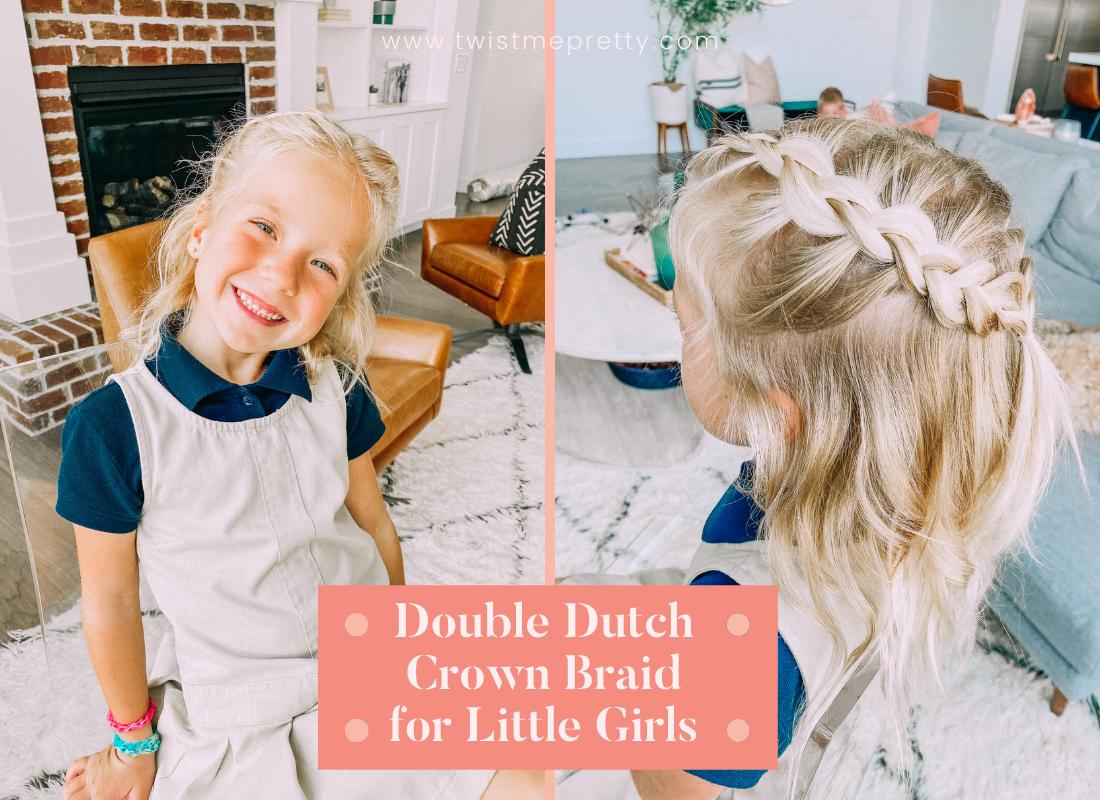 Double Dutch Crown Braid for Little Girls www.twistmepretty.com