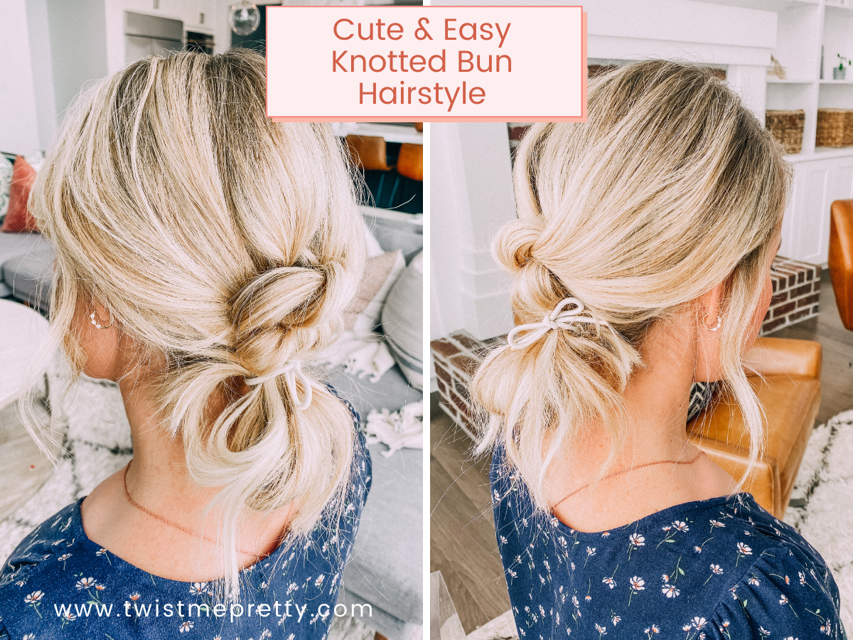 Cute and Easy Knotted Bun hairstyle www.twistmepretty.com